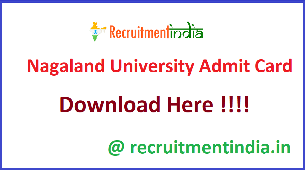 Nagaland University Admit Card