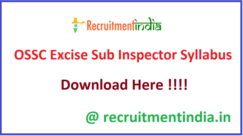 OSSC Excise Sub Inspector Syllabus
