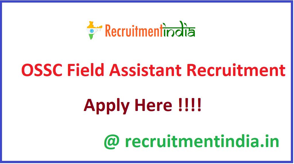 OSSC Field Assistant Recruitment