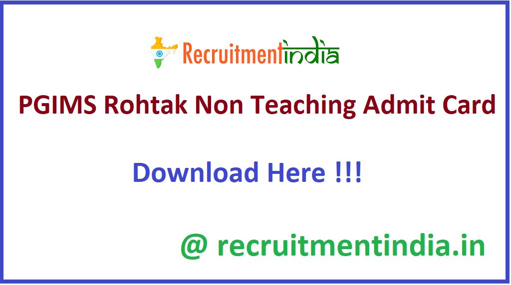 PGIMS Rohtak Non Teaching Admit Card