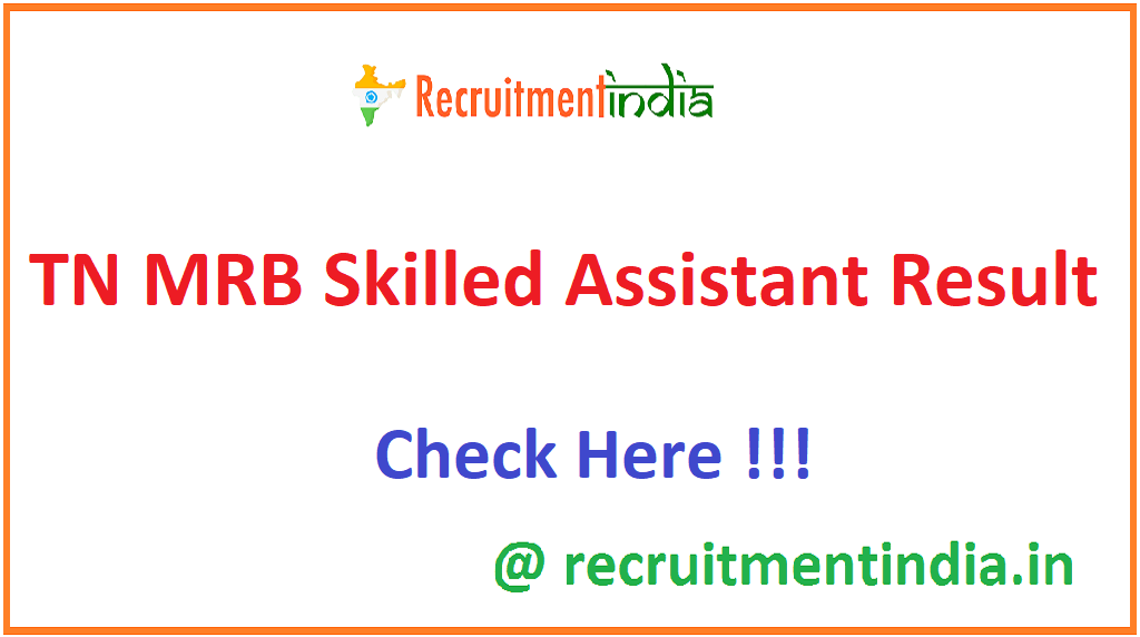 TN MRB Skilled Assistant Result