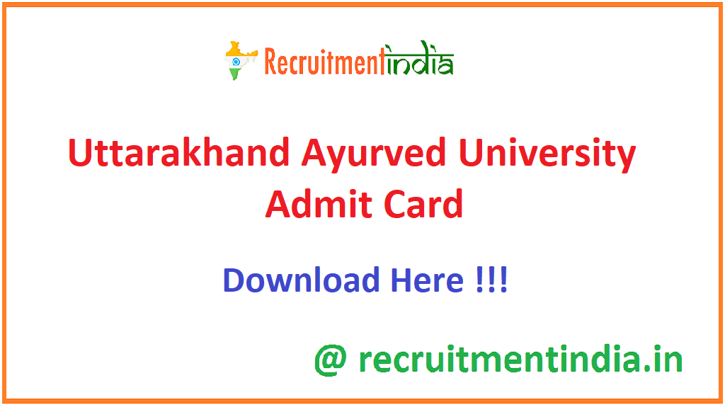 Uttarakhand Ayurved University Admit Card