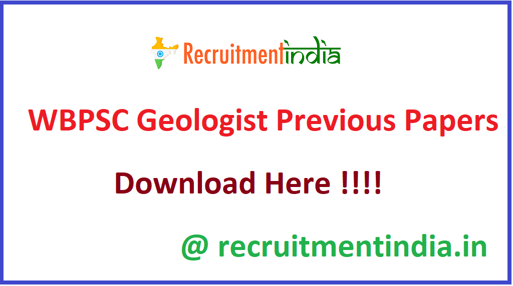WBPSC Geologist Previous Papers