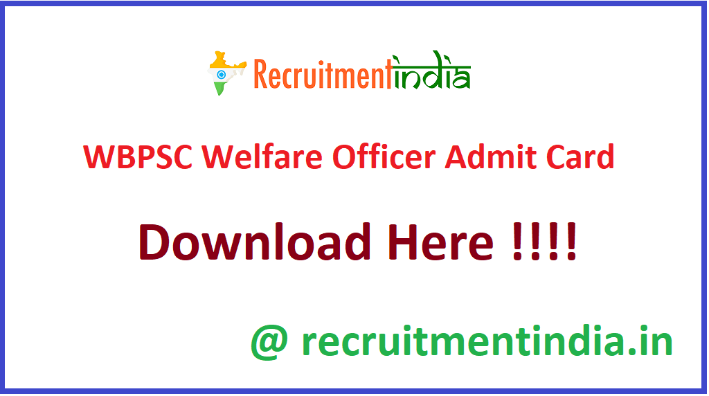 WBPSC Welfare Officer Admit Card