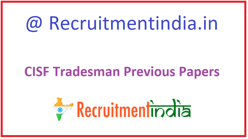 CISF Tradesman Previous Papers