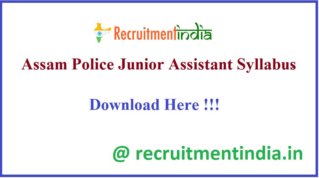 Assam Police Junior Assistant Syllabus