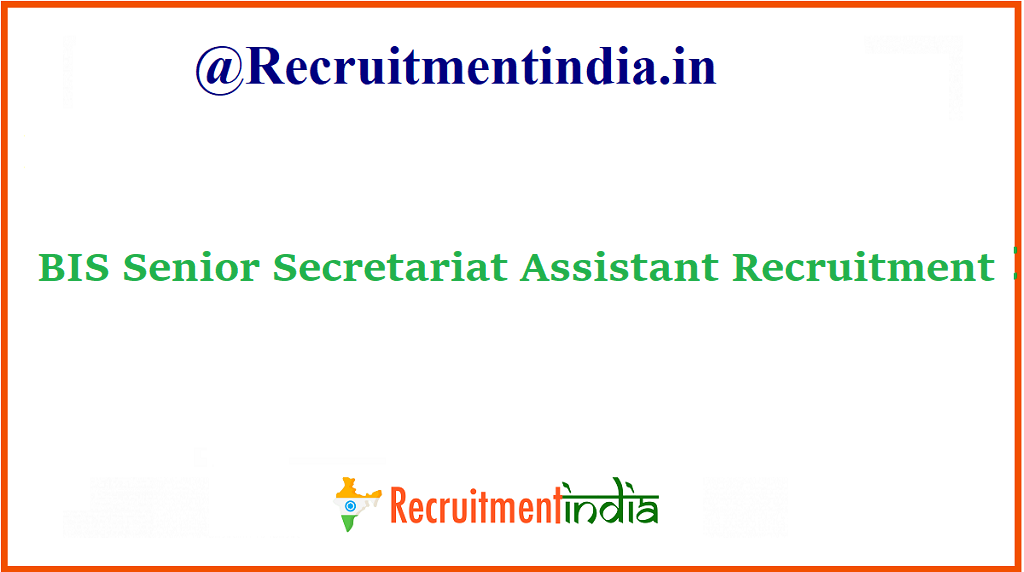 BIS Senior Secretariat Assistant Recruitment