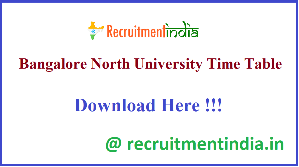 Bangalore North University Time Table