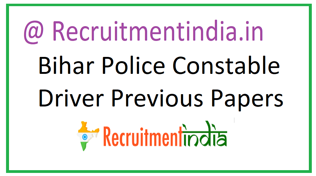 Bihar Police Constable Driver Previous Papers