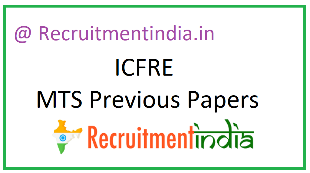 ICFRE MTS Previous Papers