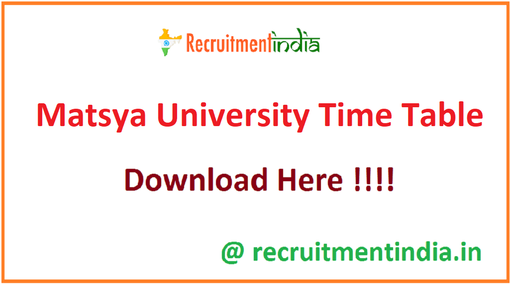 Matsya University Time Table