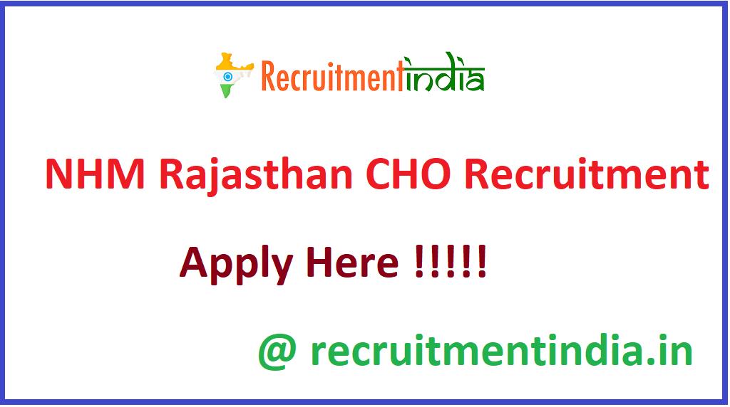 NHM Rajasthan CHO Recruitment