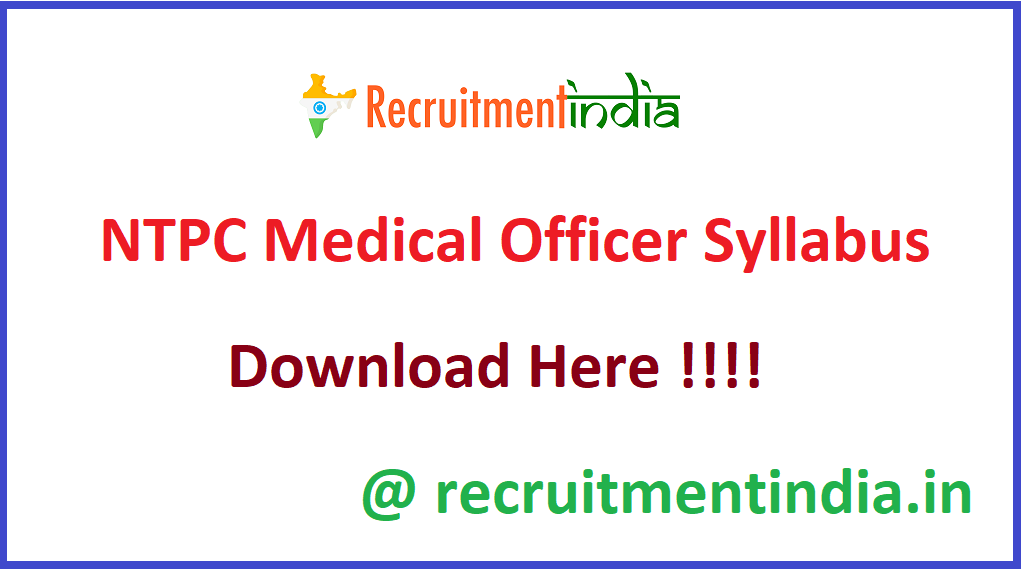 NTPC Medical Officer Syllabus