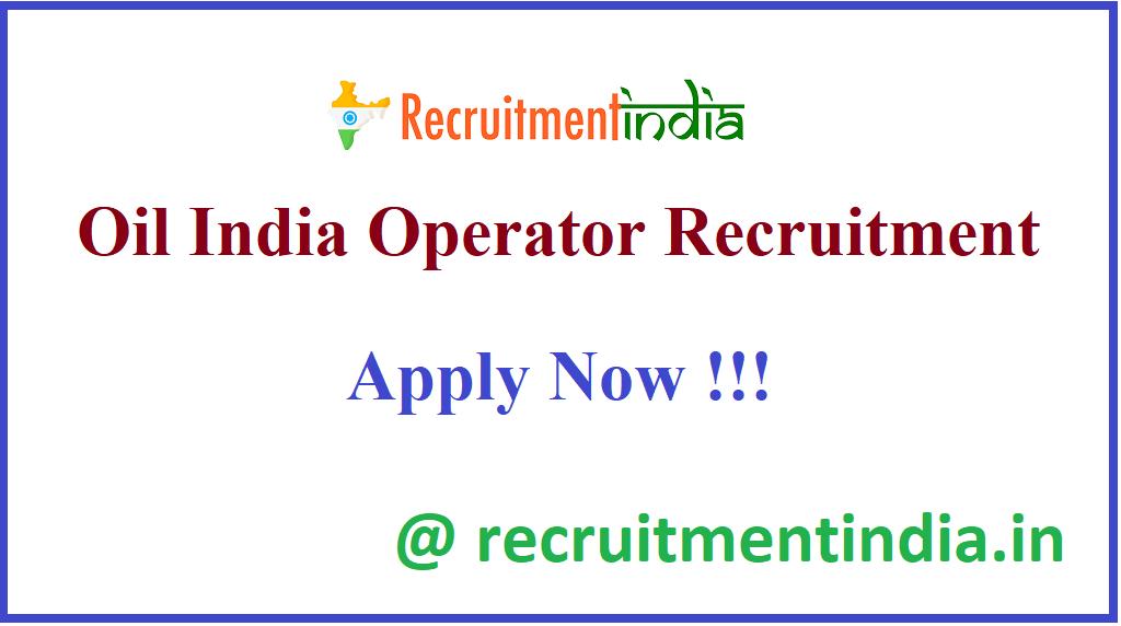 Oil India Operator Recruitment