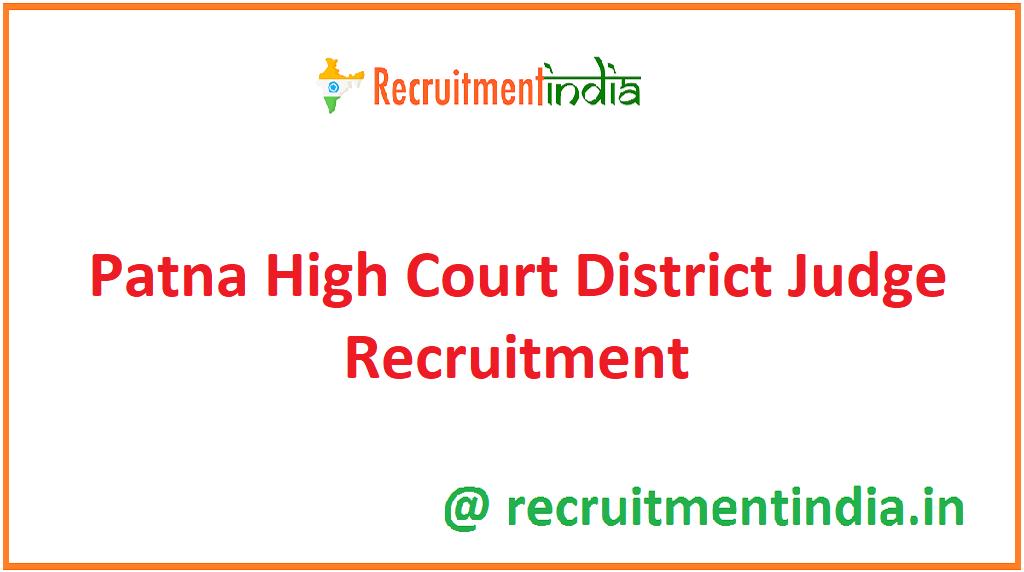 Patna High Court District Judge Recruitment