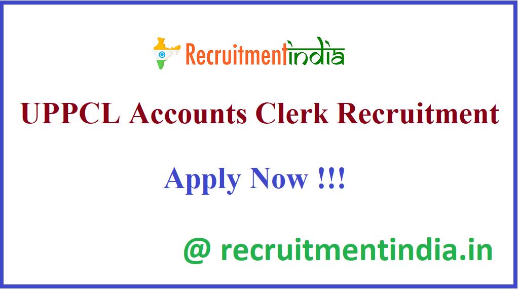 UPPCL Accounts Clerk Recruitment