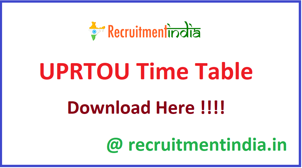UPRTOU Time Table