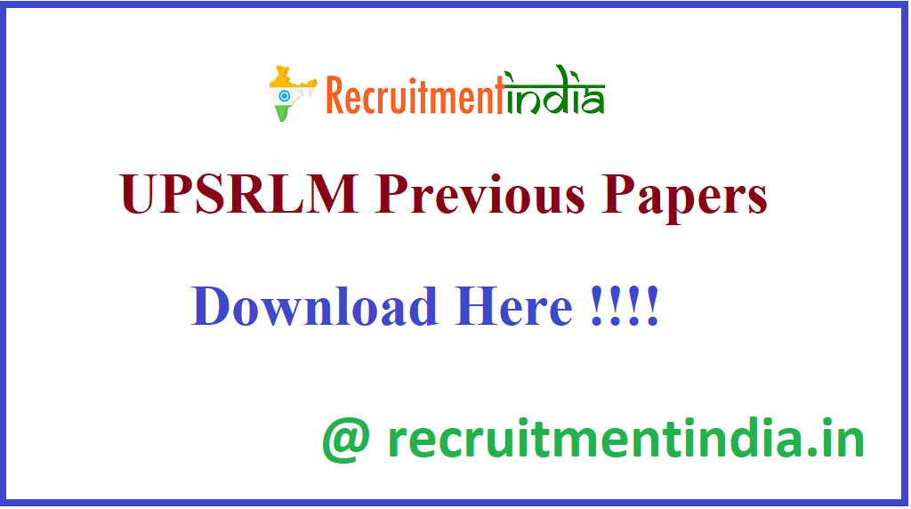 UPSRLM Previous Papers