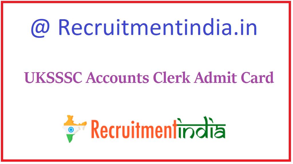 UKSSSC Accounts Clerk Admit Card