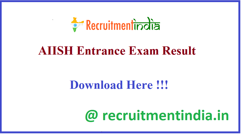 AIISH Entrance Exam Result