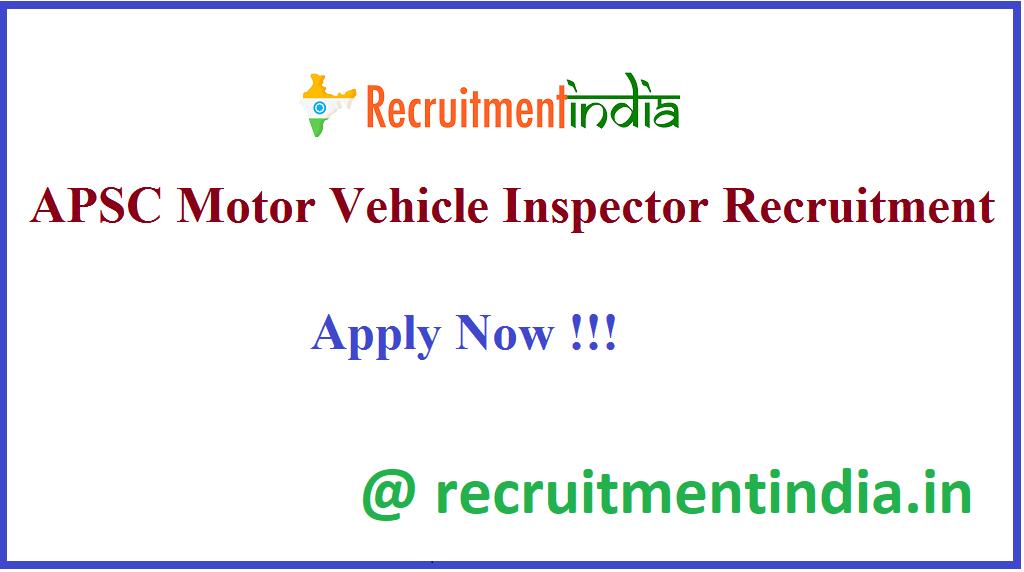 APSC Motor Vehicle Inspector Recruitment