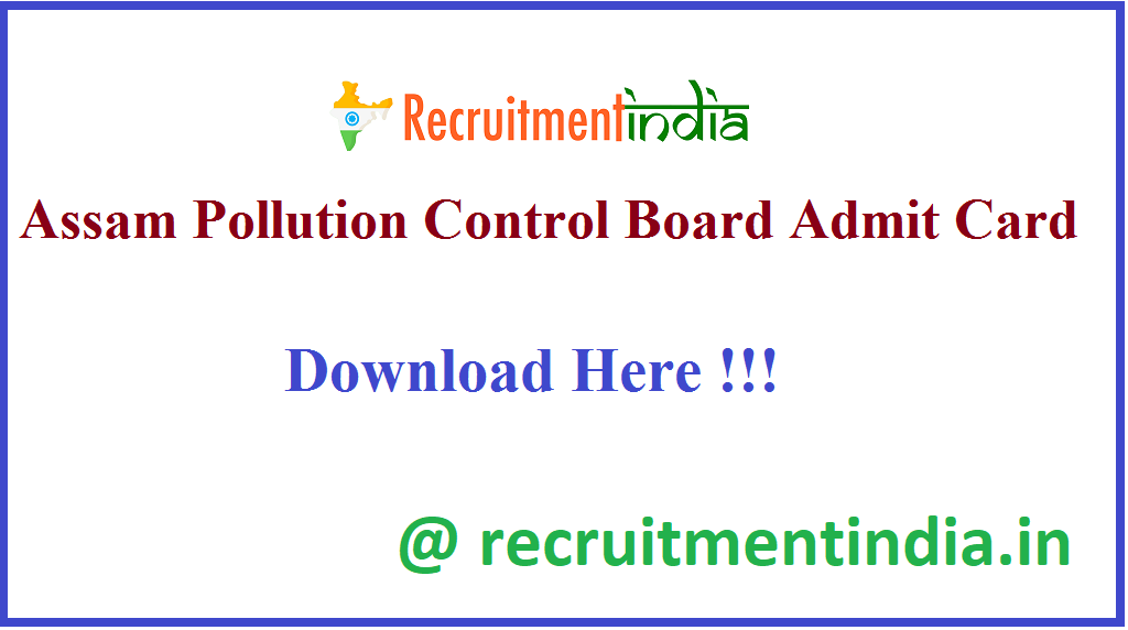 Assam Pollution Control Board Admit Card