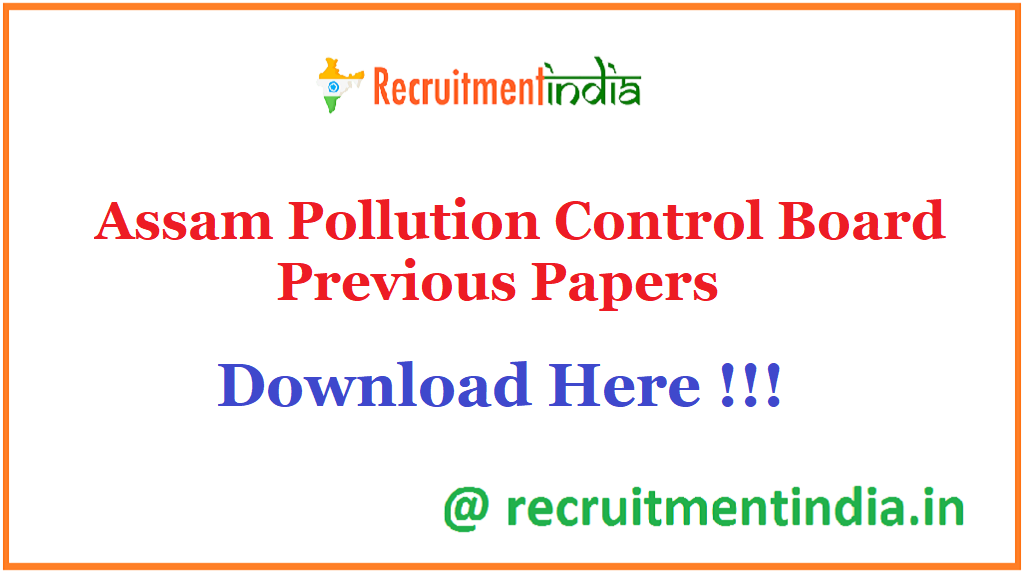 Assam Pollution Control Board Previous Papers