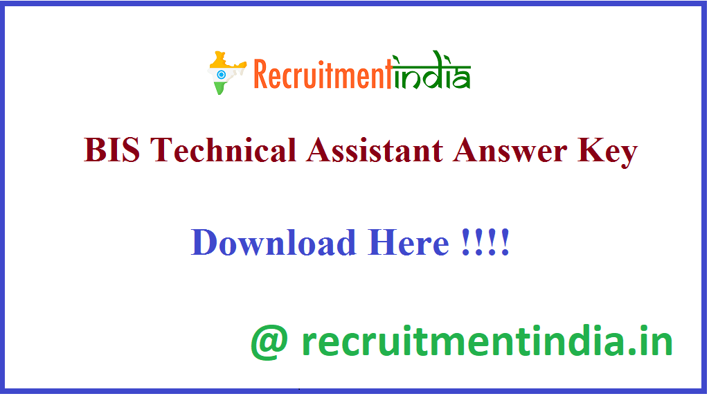 BIS Technical Assistant Answer Key