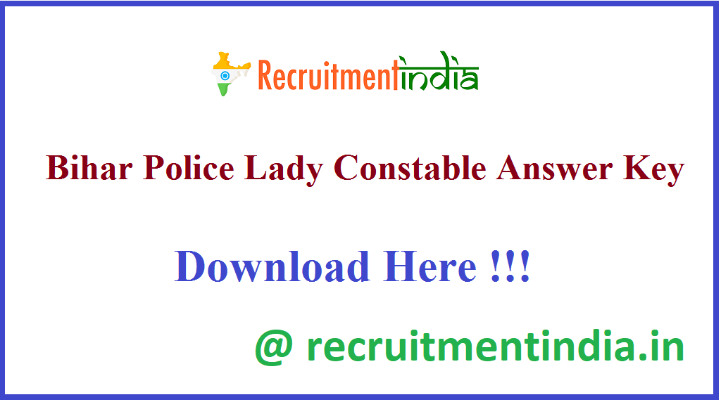 Bihar Police Lady Constable Answer Key