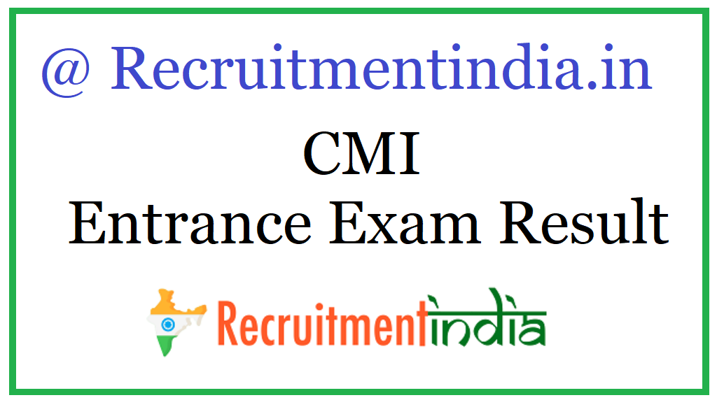 CMI Entrance Exam Result