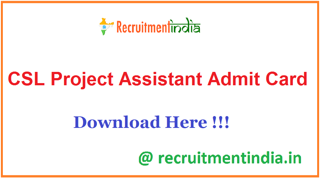 CSL Project Assistant Admit Card
