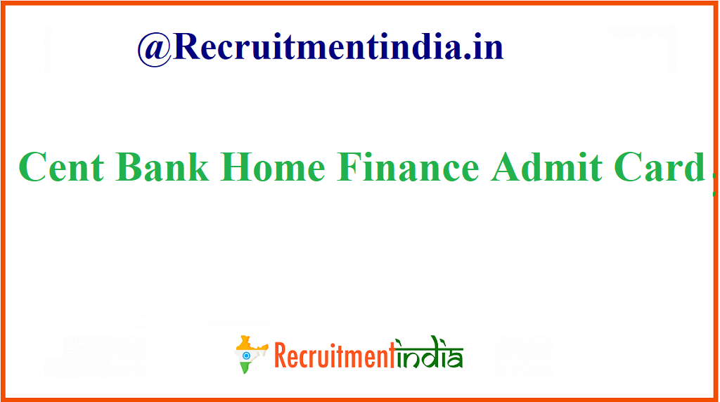 Cent Bank Home Finance Admit Card
