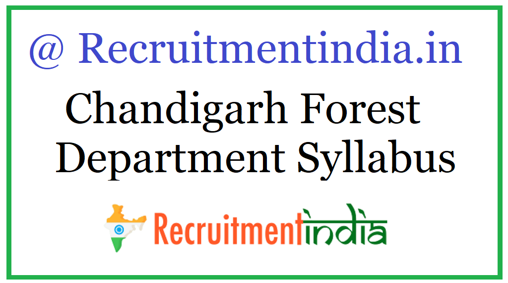Chandigarh Forest Department Syllabus
