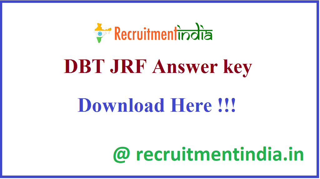DBT JRF Answer key