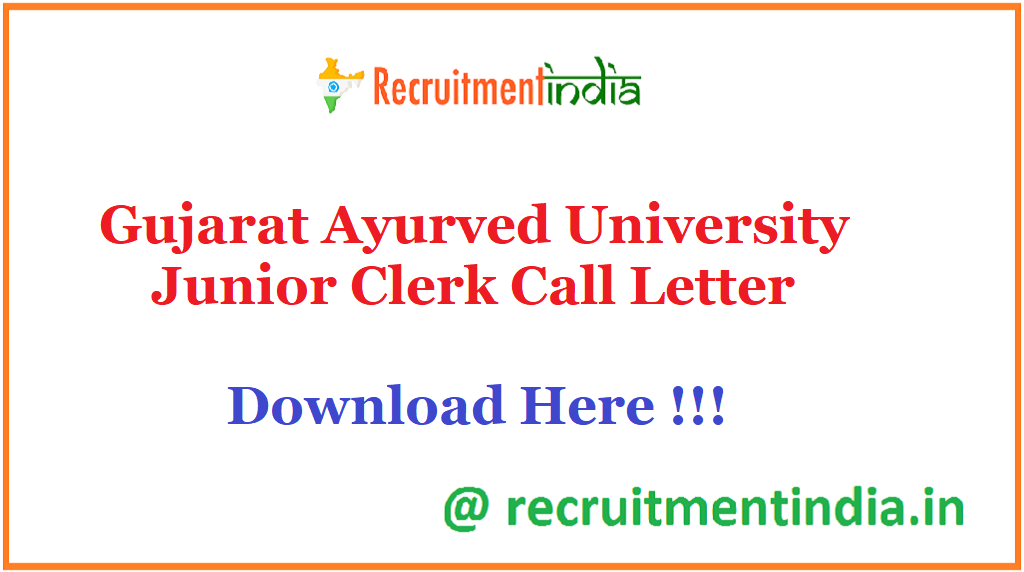 Gujarat Ayurved University Junior Clerk Call Letter