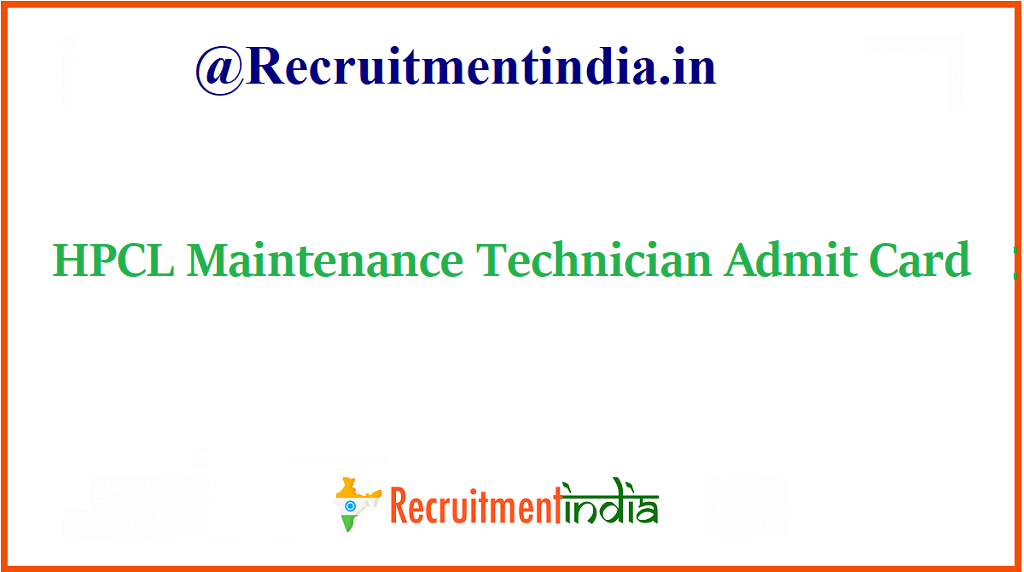 HPCL Maintenance Technician Admit Card