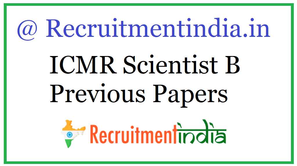 ICMR Scientist B Previous Papers