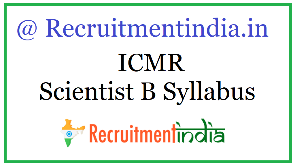 ICMR Scientist B Syllabus
