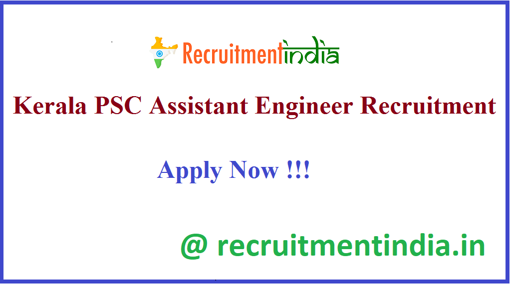 Kerala PSC Assistant Engineer Recruitment