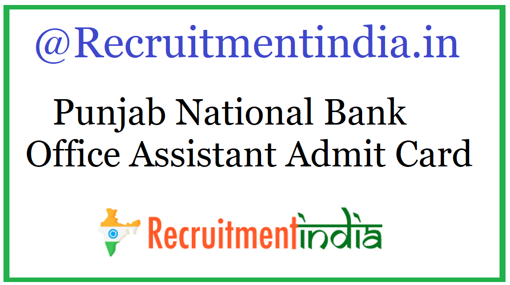 Punjab National Bank Office Assistant Admit Card