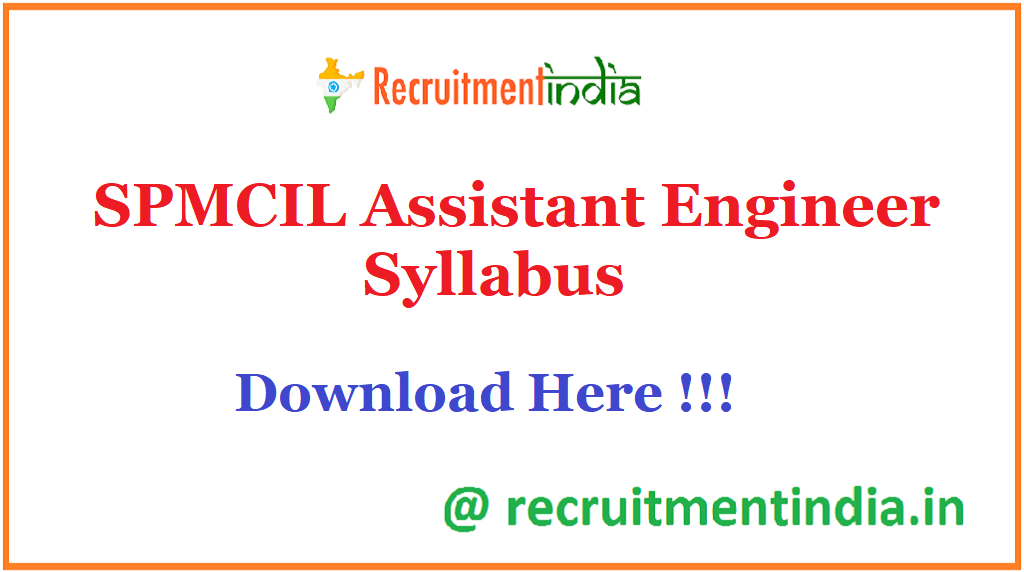 SPMCIL Assistant Engineer Syllabus