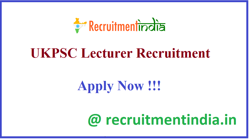 UKPSC Lecturer Recruitment