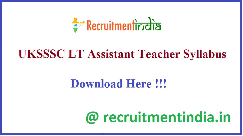 UKSSSC LT Assistant Teacher Syllabus