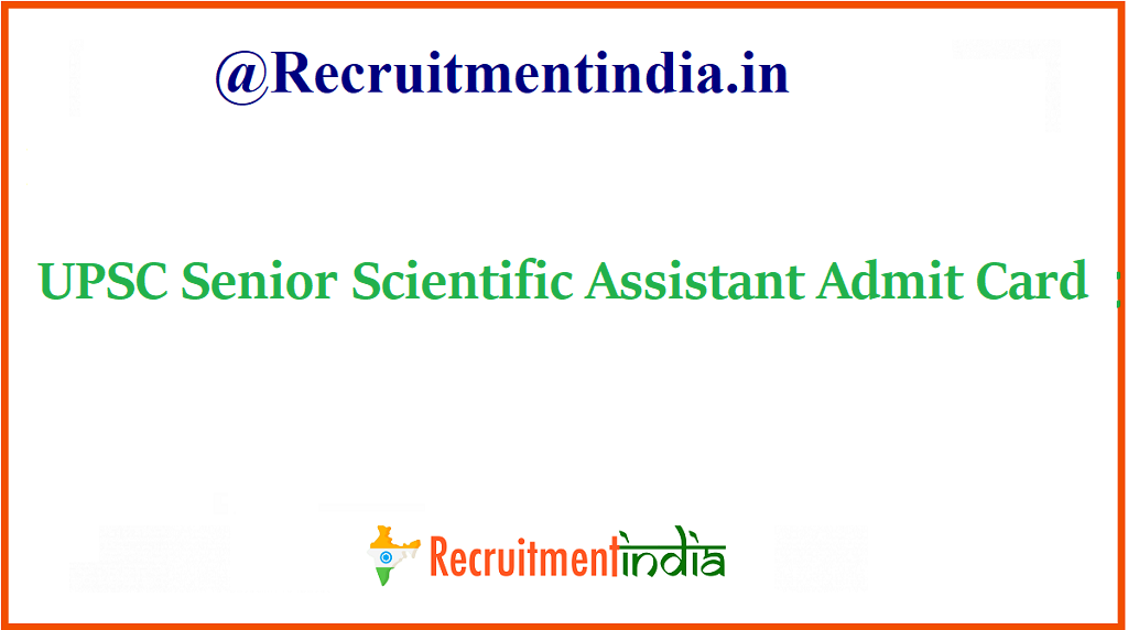UPSC Senior Scientific Assistant Admit Card