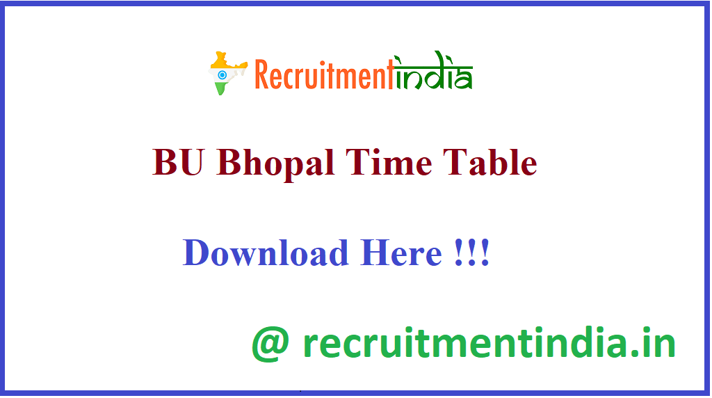 BU Bhopal Time Table