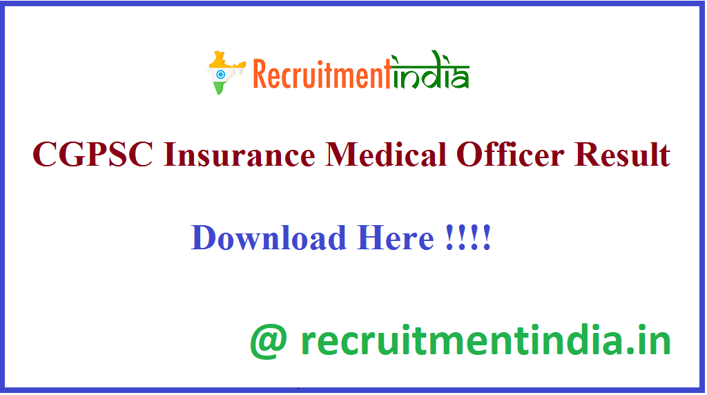 CGPSC Insurance Medical Officer Result