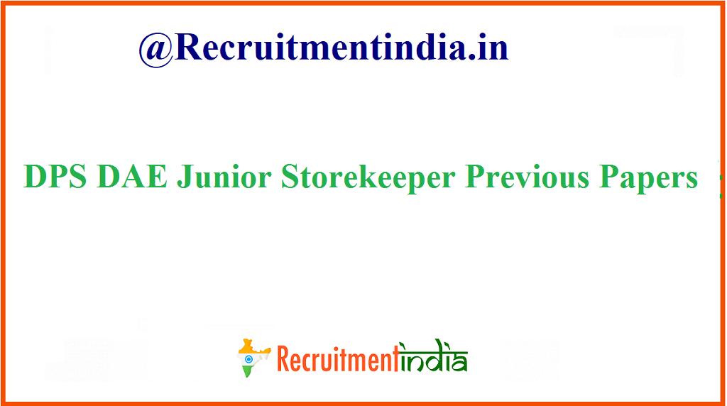 DPS DAE Junior Storekeeper PP