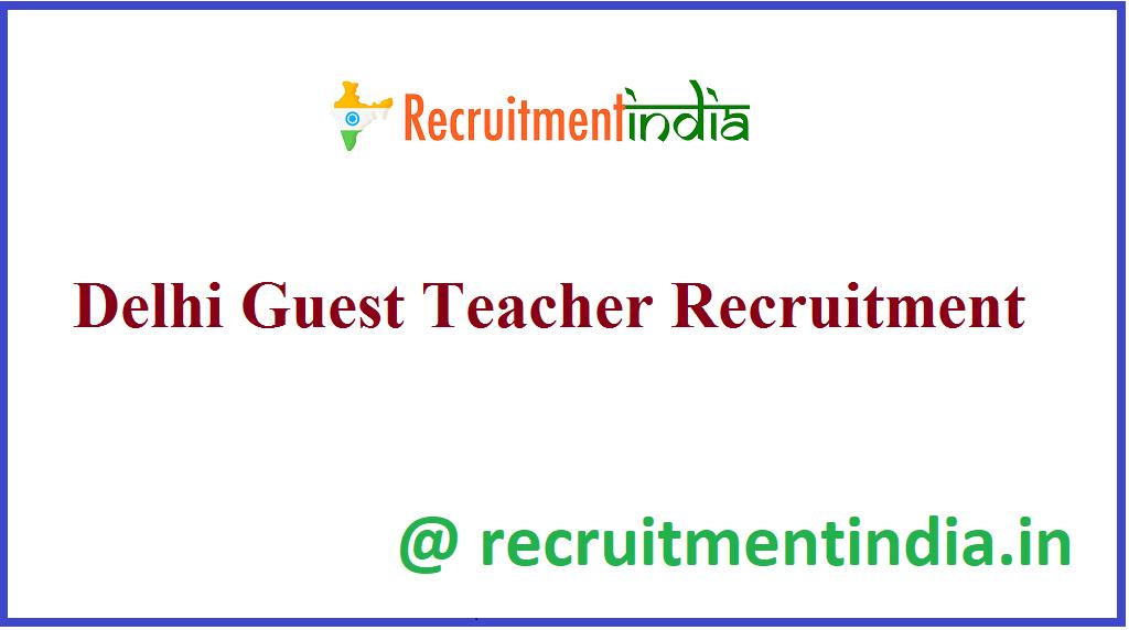 Delhi Guest Teacher Recruitment