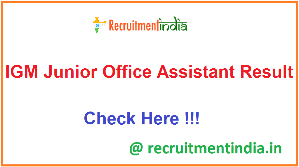 IGM Junior Office Assistant Result