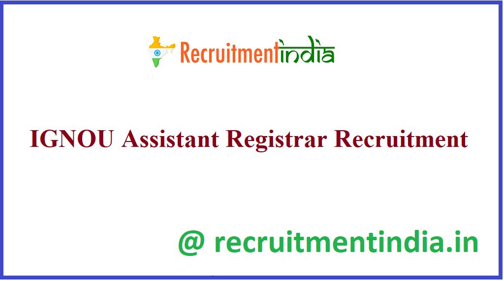 IGNOU Assistant Registrar Recruitment
